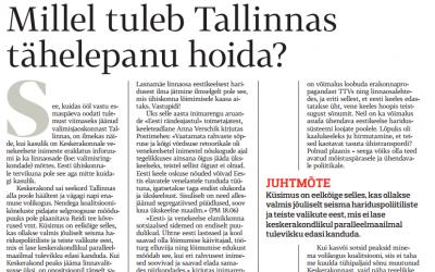 Postimehe juhtkiri: millel tuleb Tallinnas tähelepanu hoida?