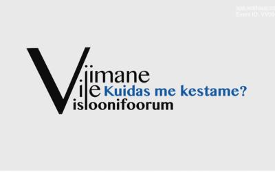 #kuidasmekestame algatuse visioonifoorum Viimane Vile 9. novembril